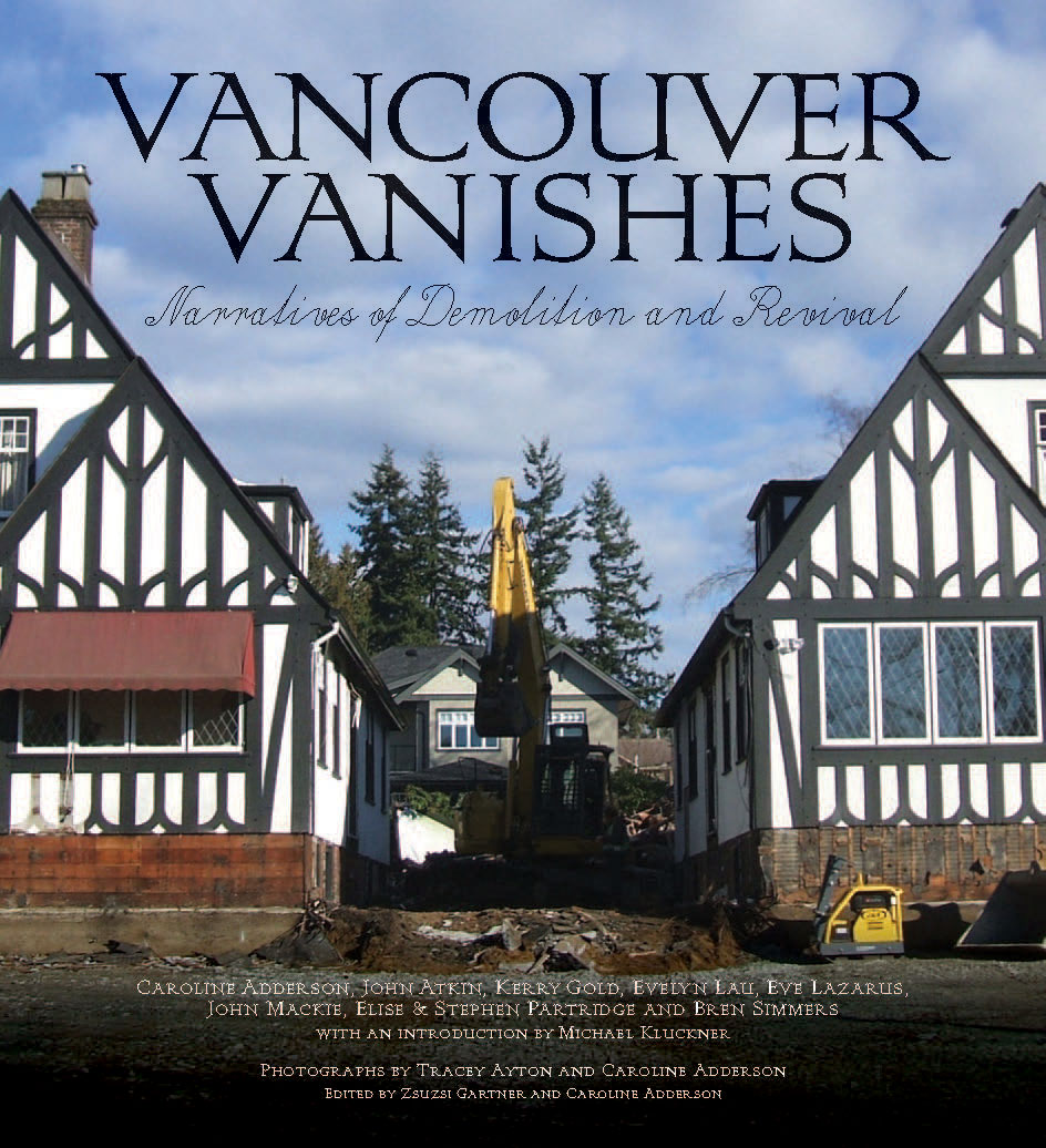 Vancouver Vanishes: Narratives of Demolition and Revival