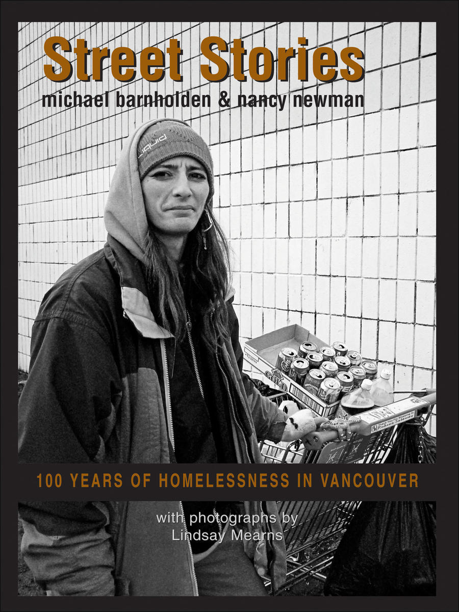 Street Stories: 100 Years of Homelessness in Vancouver