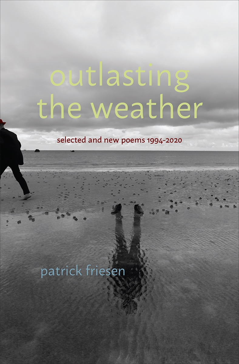 Outlasting the Weather: Selected & New Poems 1994-2020